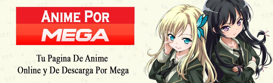 Anime – Por Mega